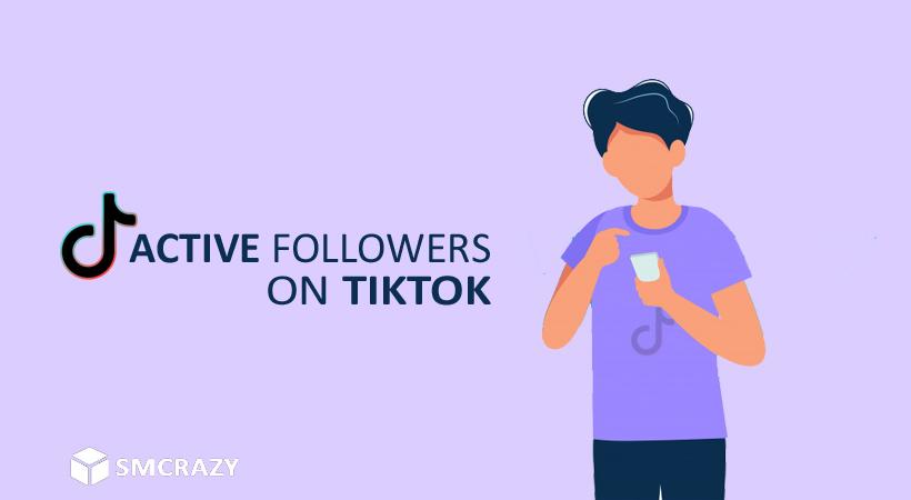 Active Tiktok Followers